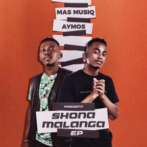 Mas Musiq & Aymos - Shonamalanga (EP)