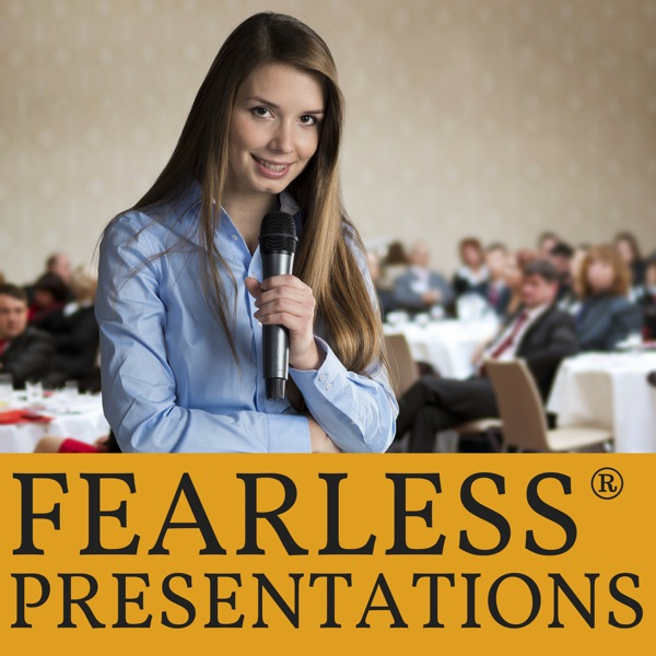 Fearless Presentation – Podcast – Podtail