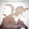 Parker Barrow Project - Don't Tell Mama - EP  artwork