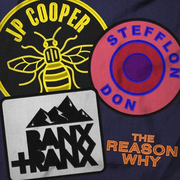 Jp Cooper and Stefflon Don and Banx & Ranx - The Reason Why