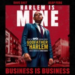 Godfather of Harlem - Business is Business (feat. Dave East & a$AP Ferg)