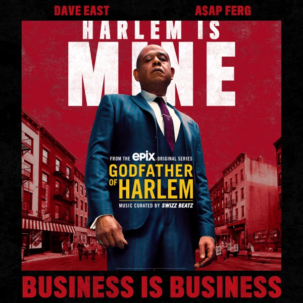 Business is Business (feat. Dave East & A$AP Ferg) - Single