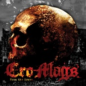 Cro-Mags - From the Grave (feat. Phil Campbell)