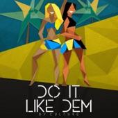 Culture - Do It Like Them