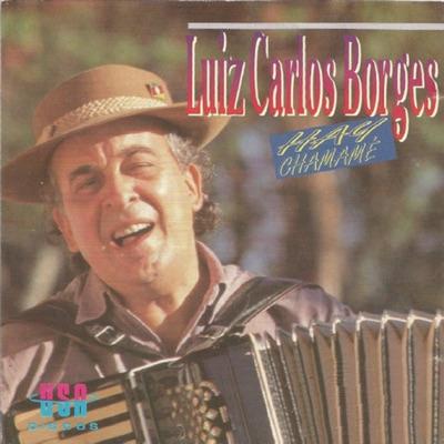 Hay Chamamé - Luiz Carlos Borges