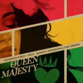 [Download] Queen Majesty (feat. Sammy Johnson & the Green) MP3