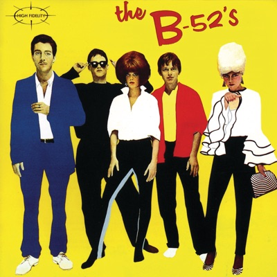 The B52's - The B-52's