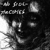 The Comes - No Side