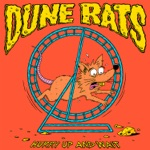 Dune Rats - Bad Habits