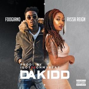 Rissa Reign - Dakidd feat. Foogiano