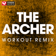 The Archer (Workout Remix) - Power Music Workout - Power Music Workout