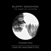 Tucker Max - Sloppy Seconds: The Tucker Max Leftovers (Unabridged)  artwork