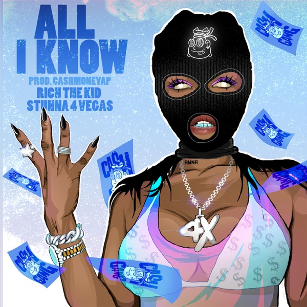 All I Know (feat. Rich The Kid & Stunna 4 Vegas) - Single