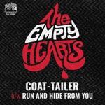 The Empty Hearts - Coat-Tailer
