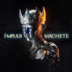 Machete - I'MPULS