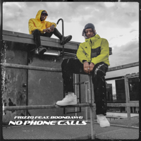 No Phone Calls (feat. Boondawg)-Frizzo