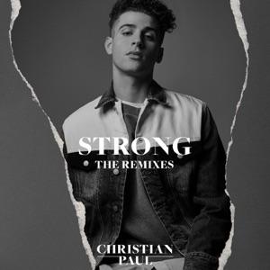 Christian Paul & Sick Individuals - Strong (Sick Individuals Remix)