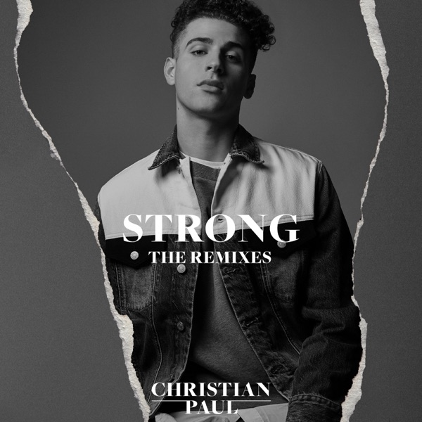 Strong (The Remixes) - Single