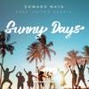 Sunny Days (feat. United People) - Single