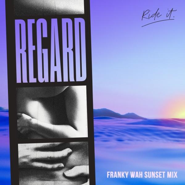 Ride It (Franky Wah Sunset Mix) - Single