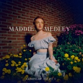 Maddie Medley - Coming Of Age