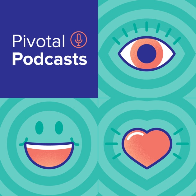 Pivotal Podcasts by Pivotal Software on Apple Podcasts