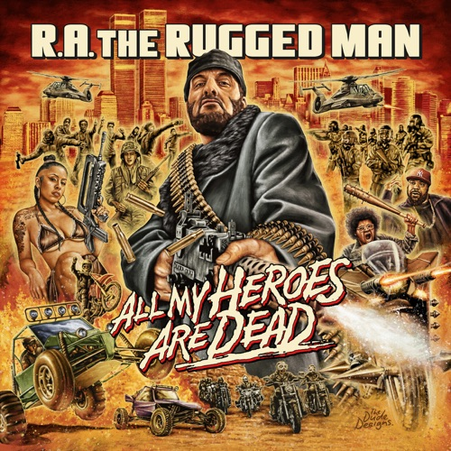R.A. the Rugged Man – All My Heroes Are Dead [iTunes Plus AAC M4A]