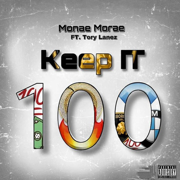 Keep It Hundred (feat. Tory Lanez) - Single