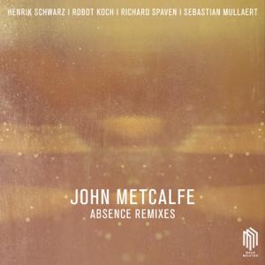 John Metcalfe - Absence Remixes