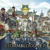 FINAL FANTASY XIV: STORMBLOOD (Original Soundtrack) - EP - 祖堅正慶