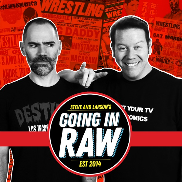 Top Ten Pro Wrestling News Stories Of 2019 So Far | Going In Raw Podcast