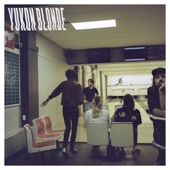 Yukon Blonde - Get Precious