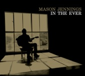 Mason Jennings - I Love You and Buddha Too