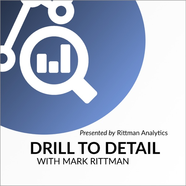 Drill To Detail Ep 1  'After The Gartner BI&A Magic Quadrant