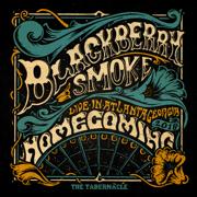 Homecoming Live In Atlanta (Live at the Tabernacle, Atlanta, 2018) - Blackberry Smoke - Blackberry Smoke