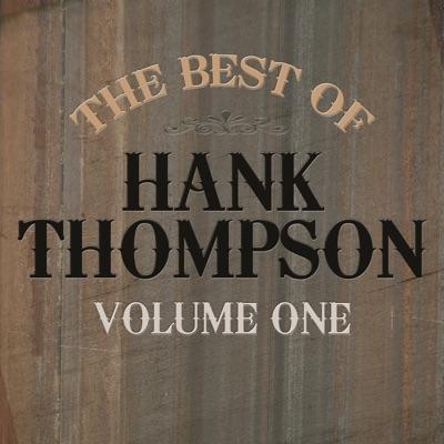 Best of Hank Thompson, Vol. 1 - Hank Thompson