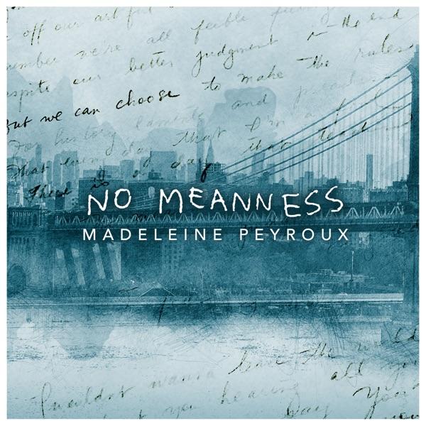 Madeleine Peyroux - No Meanness