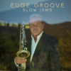 Euge Groove - Slow Jams  artwork