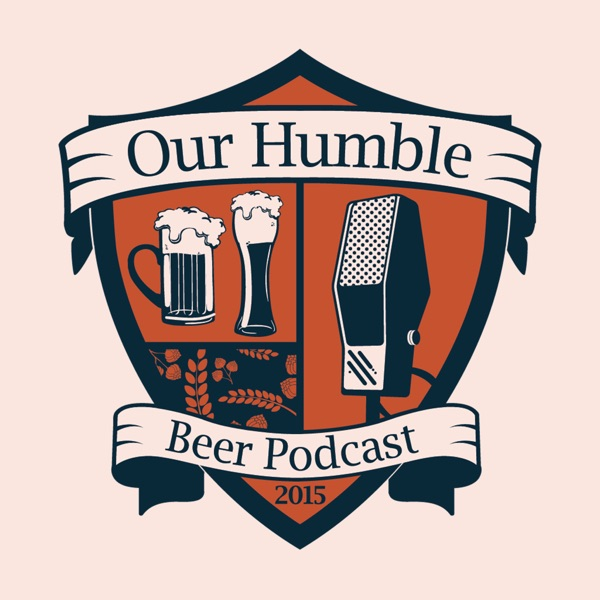 Our Humble Beer Podcast podcast show image