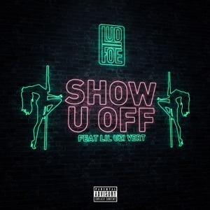 Show U Off (feat. Lil Uzi Vert) - Single Mp3 Download