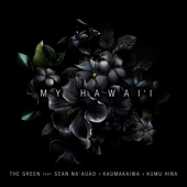 [Download] My Hawai'i (feat. Sean Na'auao, Kaumakaiwa, Kumu Hina) MP3