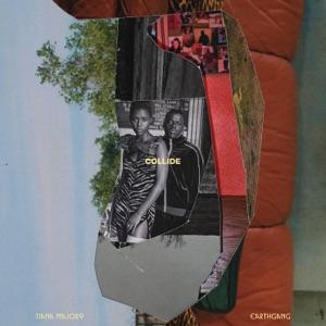 Tiana Major9 & EARTHGANG - Collide