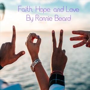 Ronnie Beard - Faith Hope and Love - Line Dance Music