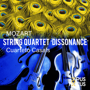 "Cuarteto Casals - Mozart: String Quartet, K. 465 ""Dissonance"""