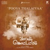 Poova Thalaiyaa From Vaanam Kottattum Single
