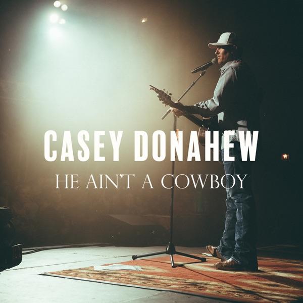 He Ain't a Cowboy - Single