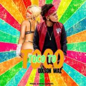 Toco Toco To - Dixson Waz