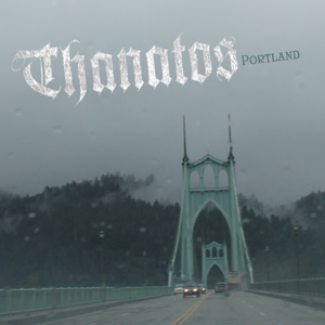 Thanatos - Portland