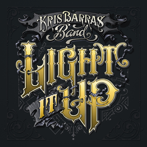 Kris Barras Band - Pride Is Forever