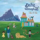Duke Otherwise - So Full
